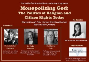 Weidenfeld Debate:  Monopolizing God: the Politics of Religion and Citizens Rights Today @ Oxford | Royaume-Uni