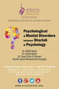 """CILE public lecture: """"Mental and Psychological Disorders between Shariah and Psychology"""" @ Education City 