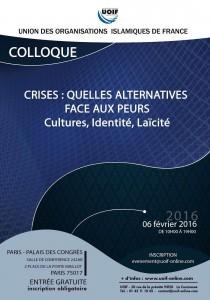 Colloque UOIF - Crises:  Quelles alternatives face aux peurs? Culture, identité, laïcité @ Palais des congrés   Paris   Île-de-France   France